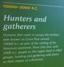 10 000 B.C. - Pre-Columbian Gold Museum - San José, Costa Rica